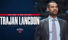 نيو اورليانز بيليكانز يعين لانغدون كمدير عام للفريق