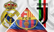 """برشلونة ويوفنتوس وريال مدريد يردون على تهديدات """"يويفا"""" بشأن دوري السوبر الأوروبي"""